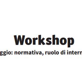 """Workshop """"Antiriciclaggio: normativa, ruolo di internet, casi reali"""""""