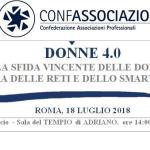 18 Luglio 2018 Conferenza Annuale Confassociazioni Donne 4.0